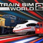 Train Sim World 2 disponible maintenant avec Xbox Game Pass