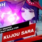 La meilleure construction d'arme et la construction d'artefact pour Kujou Sara dans Genshin Impact